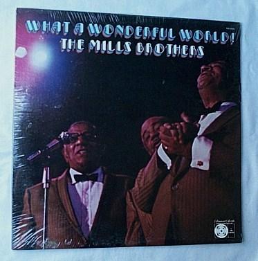 Mills Brothers LP-What a wonderful - world-orig 1972 SEALED album- superb vocal harmonies