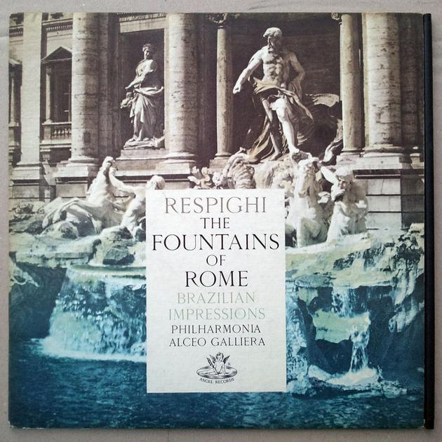 ANGEL UK | GALLIERA/RESPIGHI - Fountains of Rome, Brazilian Impressions / NM