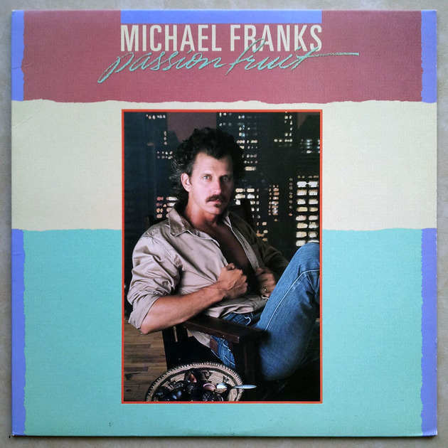 Michael Franks - - Passion Fruit / NM