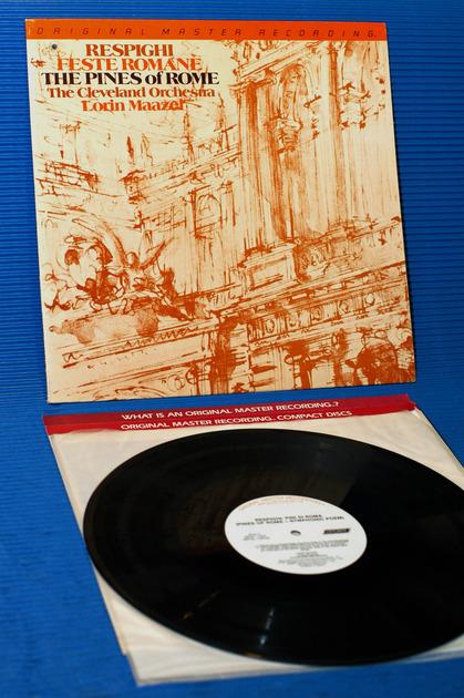 "RESPIGHI/Maazel - - ""Feste Romane/Pines of Rome"" -  Mobile Fidelity/MFSL 1984"