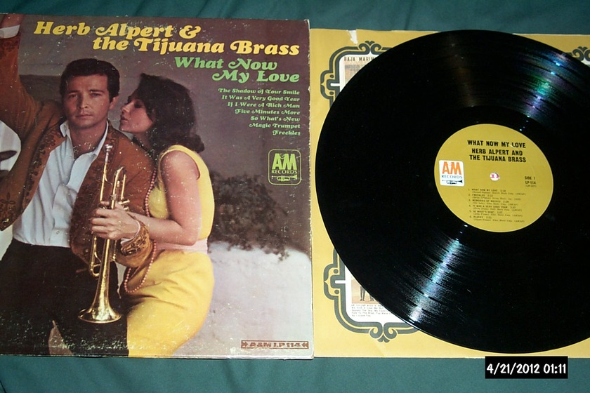 Herb Alpert  & Tijuana Brass - What Now My Love M0NO LP NM