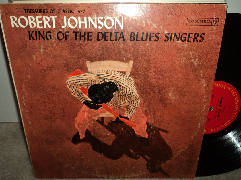 "Robert Johnson  - ""King of the Delta Blues Singers""  1961 CL 1654"