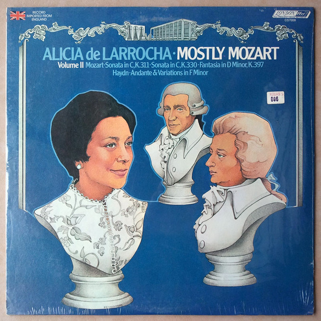 Sealed LONDON ffrr | ALICIA DE LARROCHA/MOZART - Sonatas in C K.311, K.330, Fantasia in D Minor K.397 / HAYND Andante & Variations in F Minor