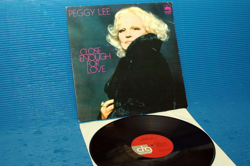 """PEGGY LEE -  - """"Close Enough For Love"""" - DRG 1979 promo"""