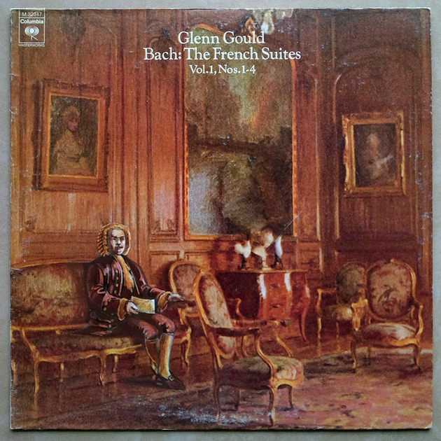 COLUMBIA | GOULD/BACH - The French Suites Nos. 1 - 4 / NM