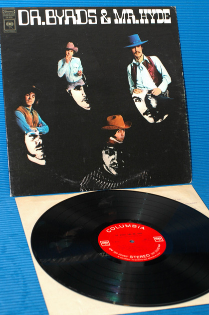 "THE BYRDS -  - ""Dr Byrds & Mr. Hyde"" -  Columbia 360 sound 1969 early pressing"
