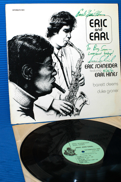 """ERIC SCHNEIDER/EARL HINES -  - """"Eric & Earl"""" -  Gatemouth 1980 Signed!!"""