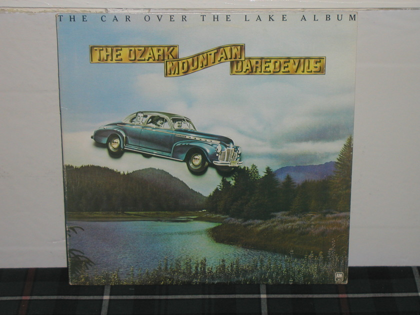 Ozark Mtn Daredevils - Car Over The Lake Album (Pics) 1st press on A&M