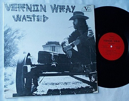 Vernon Wray Lp- - Wasted-very rare 1972 psych album-private label