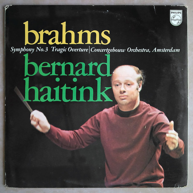 PHILIPS | HAITINK/BRAHMS - Symphony No. 3, Tragic Overture / NM