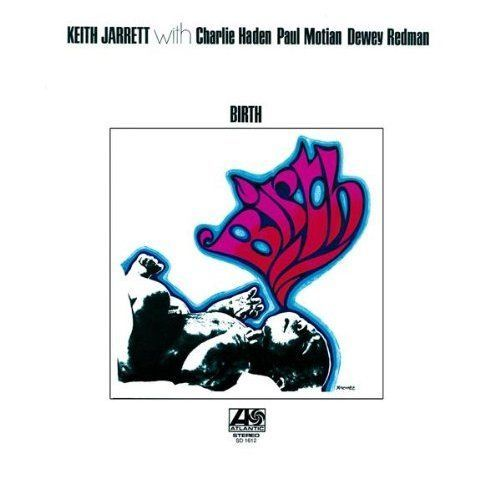 "Keith Jarrett - ""Birth"" Atlantic LP from 1972 w/Redman,Motian,Haden"