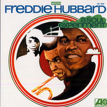 Freddie Hubbard - Soul Experiment Altantic Green/Blue label