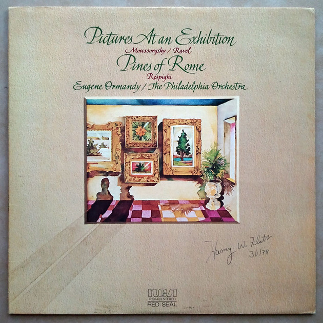 RCA   ORMANDY/RESPIGHI - Pines of Rome/MUSSORGSKY Pictures at an Exhibition / NM