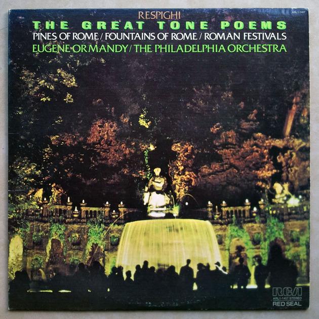 RCA | ORMANDY/RESPIGHI - Roman Trilogy (Fountains of Rome, Pines of Rome, Roman Festivals) / NM