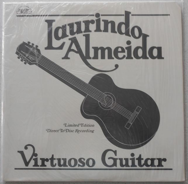 LAURINDO ALMEIDA - VIRTUSO GUITAR DIRECT TO DISC RECORDING
