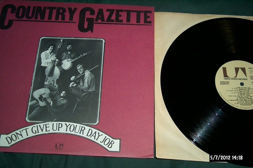 Country Gazette - Don't Give Up On Your Day Job LP NM