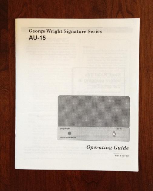 George Wright  Signature AU-15 Monoblocks - Includes Manual & Additional Tubes