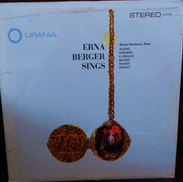FACTORY SEALED ~ ERNA BERGER ~ SINGS - HANDEL~SCHUBERT~STRAUSS~BRAHMS~MOZART~DEBUSSY  URANIA US 57060 (1960)