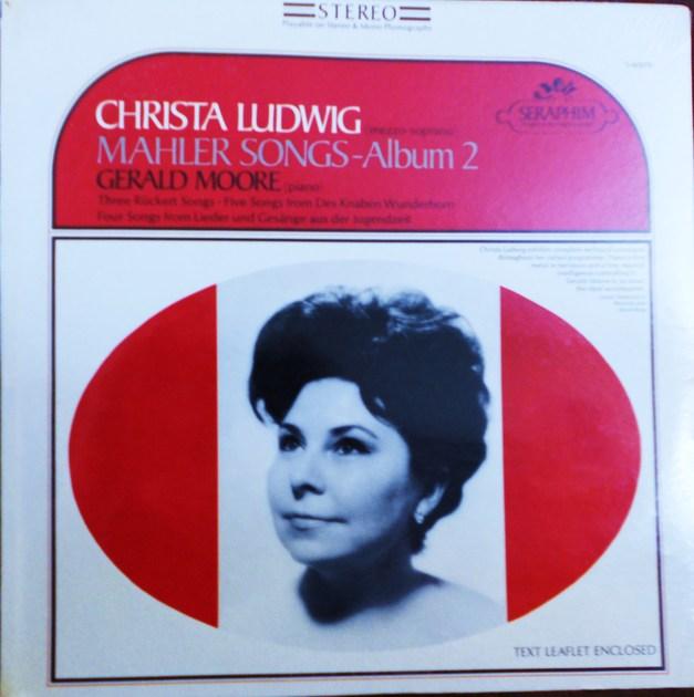 FACTORY SEALED ~ CHRISTA LUDWIG ~  - MAHLER SONGS ALBUM 2~GERALD MOORE (PIANO) ~  SERAPHIM S 60070 (1967)