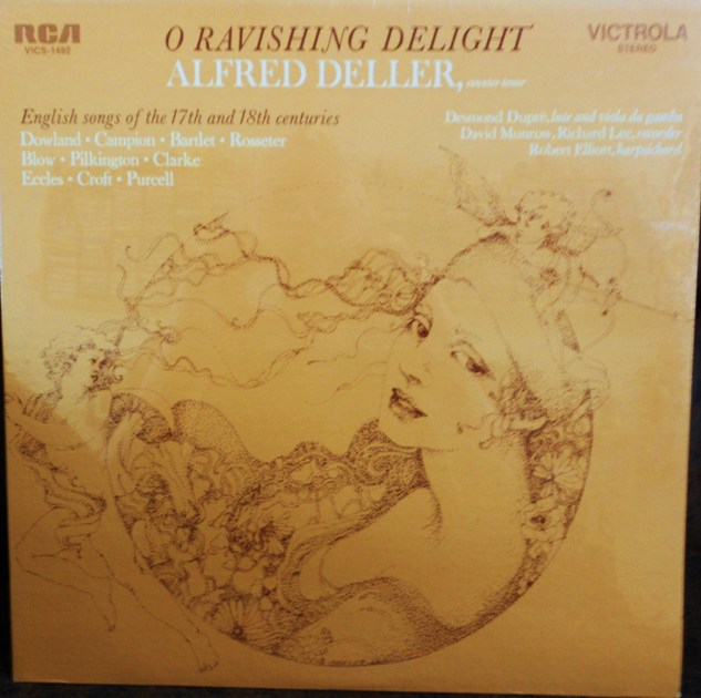 FACTORY SEALED ~ ALFRED DELLER ~  - O RAVISHING DELIGHT~ENGLISH SONGS OF THE 17TH & 18TH CENTURIES ~  RCA VICS 1492 (1970)
