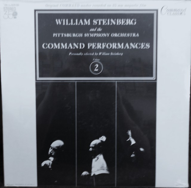 FACTORY SEALED ~ WILLIAM STEINBERG ~  - COMMAND PERFORMANCES SELECTED BY WILLIAM STEINBERG VOLUME 2  ~  COMMAND CC 11029 SD (1965)