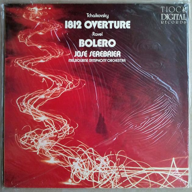 Sealed Tioch Digital   SEREBRIER/TCHAIKOVSKY - 1812 / RAVEL Bolero / Melbourne Symphony Orchestra
