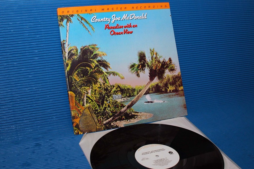 """COUNTRY JOE MCDONALD - - """"Paradise With An Ocean View"""" - Mobile Fidelity/MFSL 1981"""