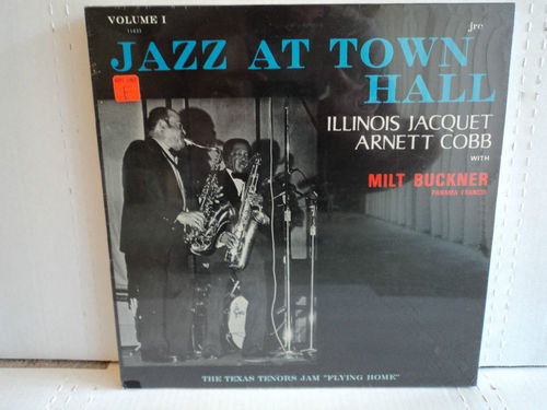 Illinois Jacquet Arnett Cobb with Milt Buckner - Jazz At Town Hall Volume 1 Nice Price on this LP Sealed