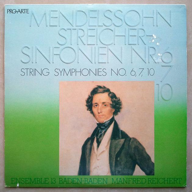 PRO-ARTE   MENDELSSOHN - String Symphonies Nos. 6, 7, 10 / NM