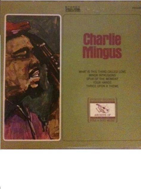 Charlie Mingus LP    - What is this thing called love Mint   ( JAZZ SOCIETY)