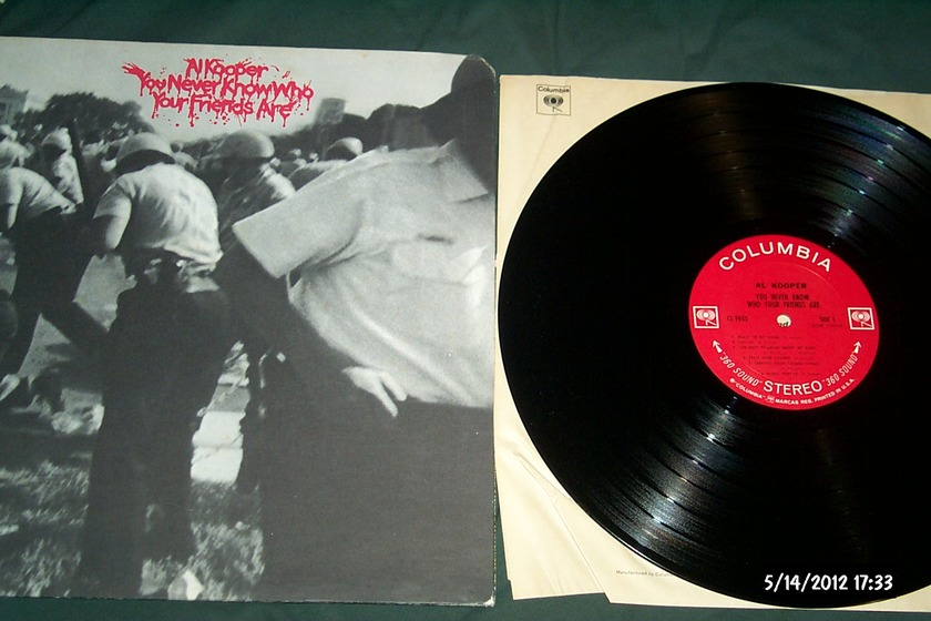 Al Kooper - You Never Know Who Your Friends Are Columbia 2 Eye Label LP NM