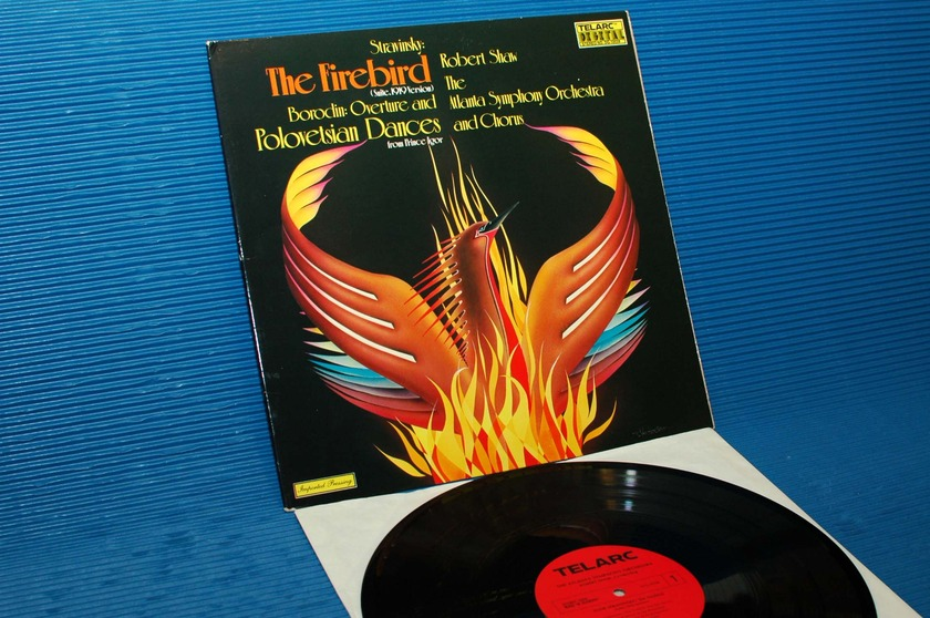 "STRAVINSKY / Shaw  - ""The Firebird"" -  Telarc 1978 German Pressing"