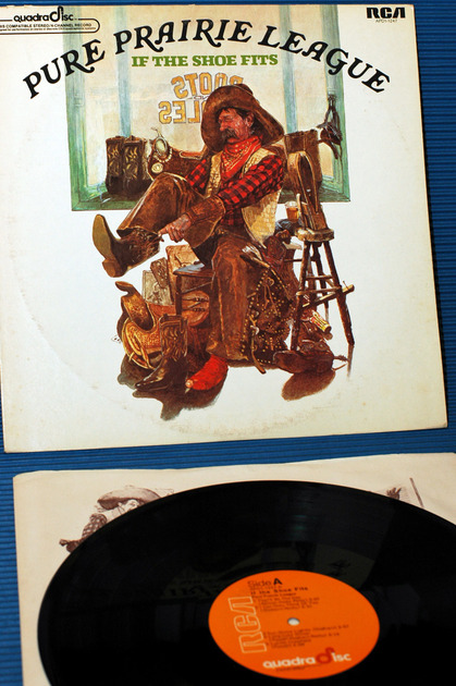 "PURE PRAIRIE LEAGUE   - ""If The Shoe Fits"" - RCA Quadra Disc - 1976"