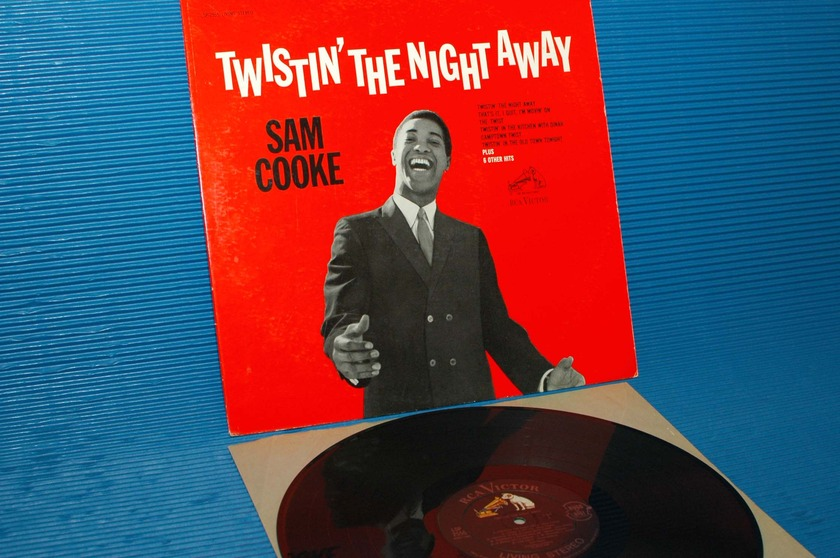 "SAM COOKE  - ""Twistin' The Night Away"" -  RCA 'Black Dog' 1962 1st pressing"