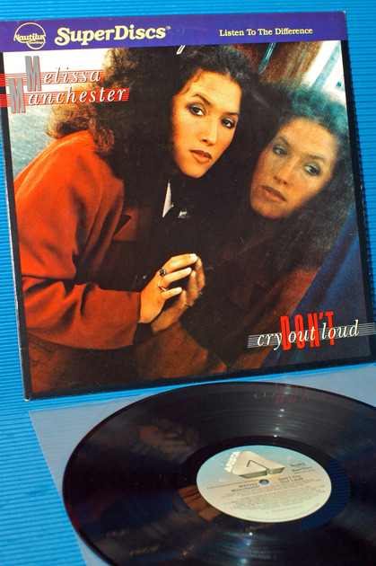 "MELISSA MANCHESTER   - ""Don't Cry Out Loud"" -  Nautilus Super Disc 1981"