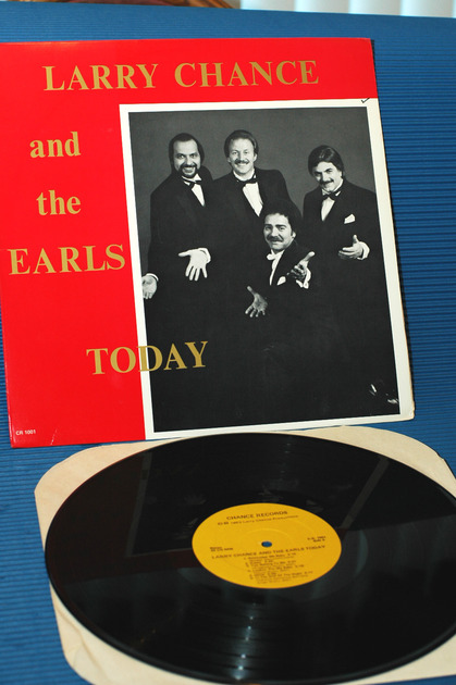 "LARRY CHANCE AND THE EARLS   - ""Today"" -  Chance Records 1983"