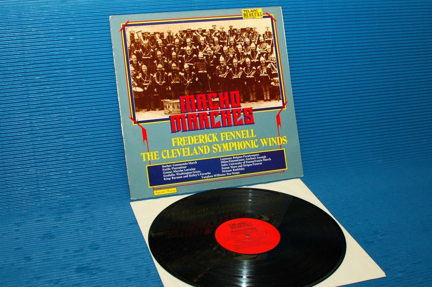 "FREDERICK FENNELL  - ""Macho Marches"" -  Telarc 1979 German import"