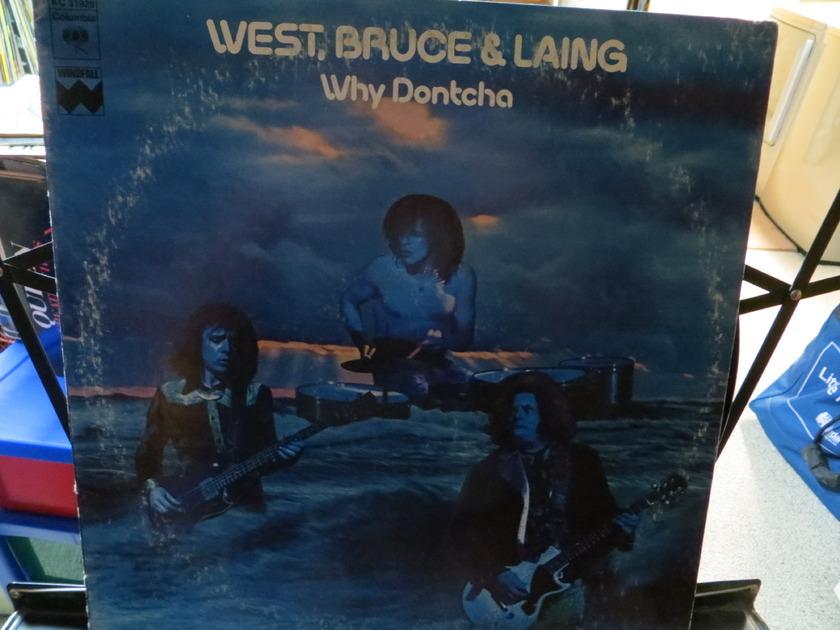 WEST, BRUCE, + LAING - WHY DONTCHA
