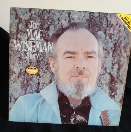 Mac Wisemam - The Mac Wiseman Story 2Lps  Bluegrass Classics Near Mint