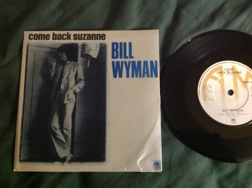 Bill Wyman - Come Back Suzanne A & M Records UK 45 With Sleeve