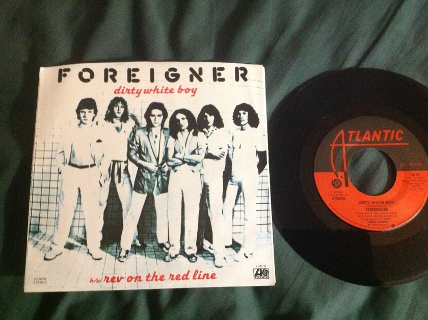 Foreigner - Dirty White Boy 45 With Sleeve
