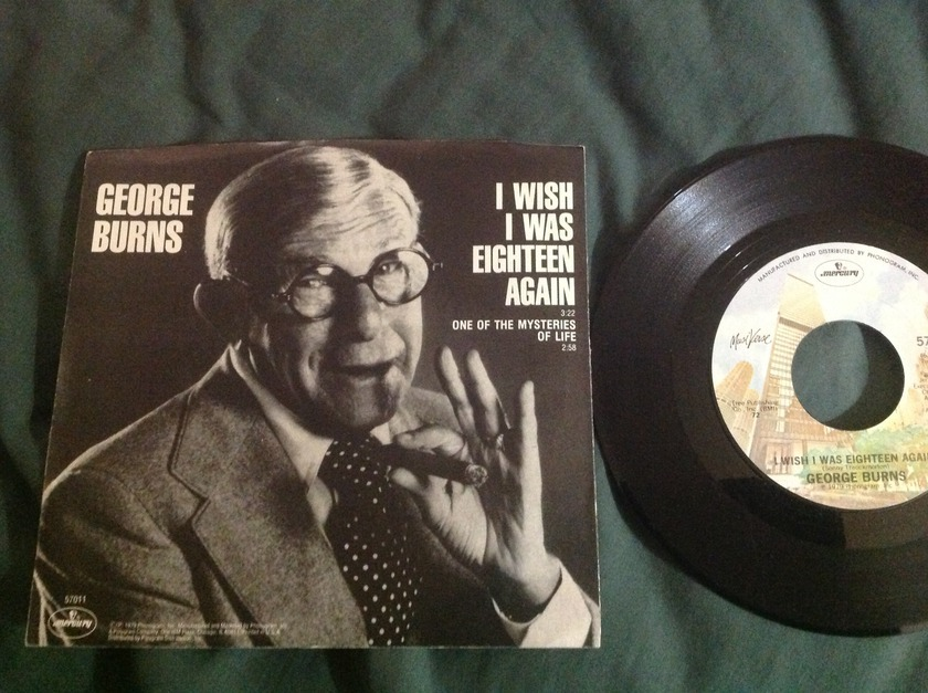 George Burns - I Wish I Was Eighteen Again 45 With Sleeve NM
