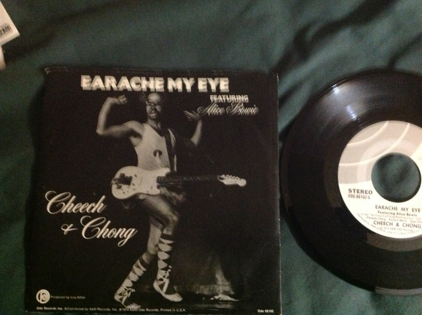 Cheech and Chong(Featuring Alice Bowie) - Earache My Eye 45 With Sleeve