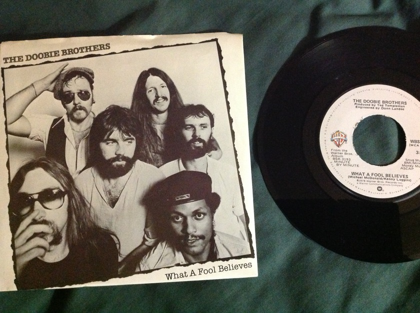 Doobie Brothers - What A Fool Believes 45 With Sleeve