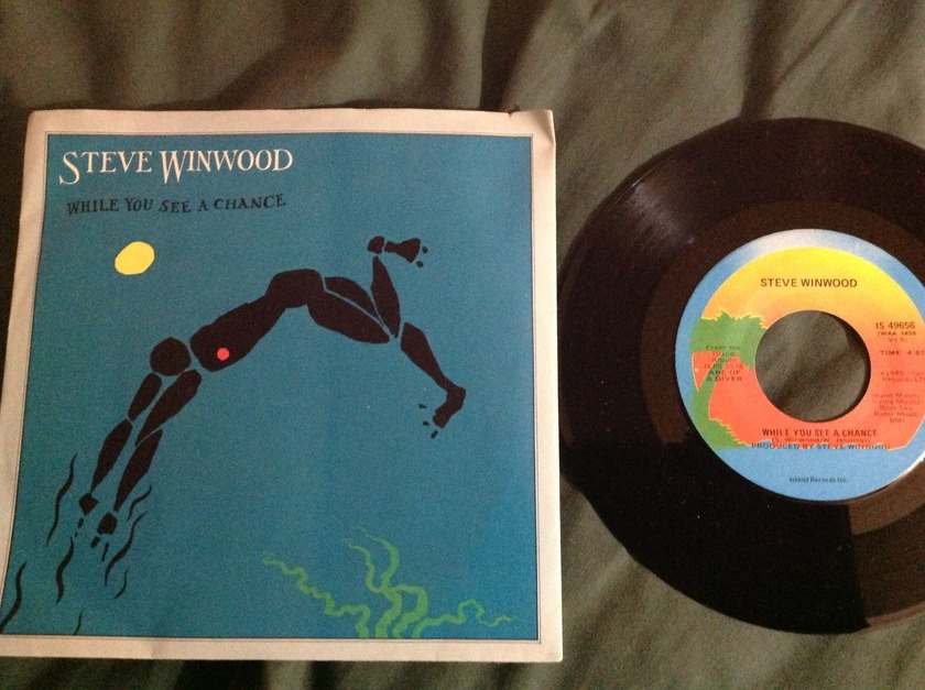 Steve Winwood - While You See A Chance 45 With Sleeve  Island Label